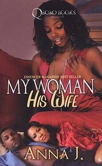My Woman His Wife by  Anna J. - from Good Deals On Used Books (SKU: 00013447160)