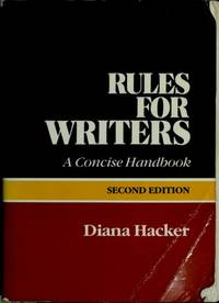 Rules for Writers: A Concise Handbook 2nd Edition
