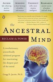 The Ancestral Mind: Reclaim the Power