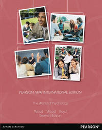 The World of Psychology (7th Pearson New International Edition)