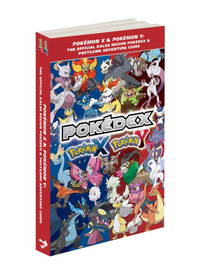 Pokedex Pokemon X and Pokemon Y the Offical Kalos Region Pokedex and Postgame Adventure Guide