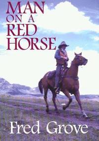 Man on a Red Horse: A Western Story