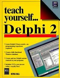 Teach Yourself ... Delphi 2
