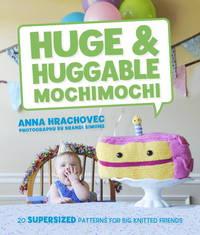 Huge and Huggable Mochimochi