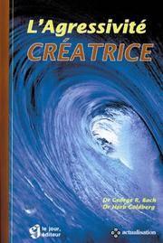 L'AGRESSIVITE CREATRICE