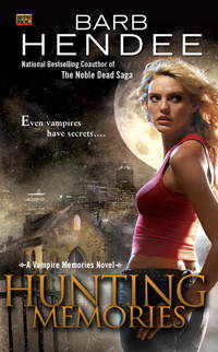 Hunting Memories: A Vampire Memories Novel