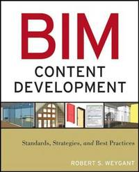 BIM Content Development: Standards, Strategies, and Best Practices