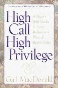 High Call, High Privilege