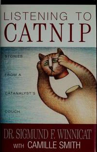 Listening to Catnip: Stories from a Catanalyst's Couch