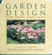 image of Garden Design: History, Principles, Elements, Prac