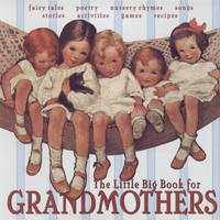 The Little Big Book For Grandmothers [Hardcover] Tabori, Lena
