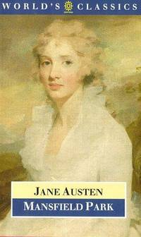Mansfield Park (The World's Classics) by  Jane Austen - Paperback - from SecondSale (SKU: 00023590865)