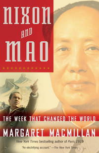 Nixon and Mao: The Week That Changed the World by Margaret Macmillan - Paperback - from S. Bernstein & Co.  and Biblio.com