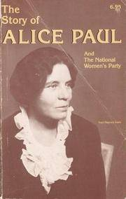 Story of Alice Paul and the National Woman's Part