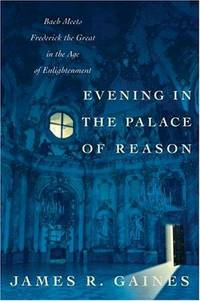Evening in the Palace of Reason: Bach Me
