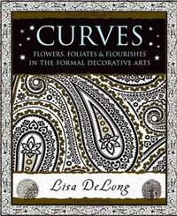CURVES: Flowers, Foliates & Flourishes In The Formal Decorative Arts (H)