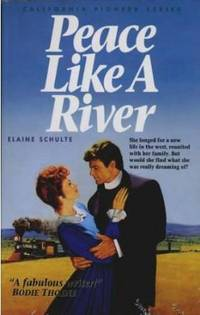 Peace Like a River - California Pioneers Series, Book 5