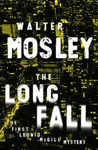 The Long Fall, the First Leonid McGill Mystery