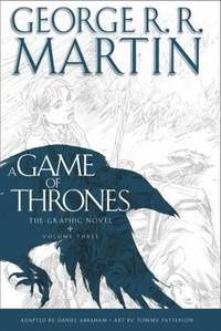 image of A Game of Thrones: Graphic Novel, Volume Three