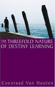 Threefold Nature Destiny Learning
