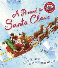 A Present for Santa Claus-a Pop-Up Christmas Story