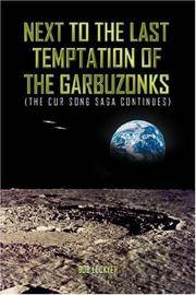 Next To The Last Temptation Of The Garbuzonks: (THE CUR SONG SAGA CONTINUES)