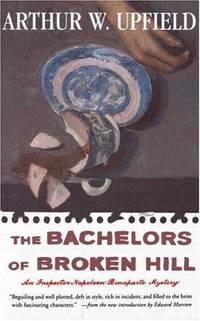 The Bachelors Of Broken Hill - an Inspector Napoleon Bonaparte Mystery