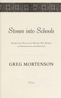 image of Stones Into Schools: Promoting Peace With Books, Not Bombs, In Afghanistan And Pakistan