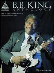 B.B. King - Anthology (Guitar Recorded Versions)