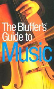 The Bluffer's Guide To Music