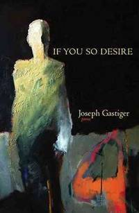 If You So Desire: Poems