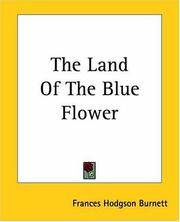 image of The Land Of The Blue Flower