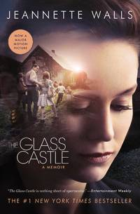The Glass Castle: A Memoir [Paperback] Walls, Jeannette