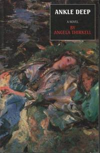 Ankle Deep: A Novel