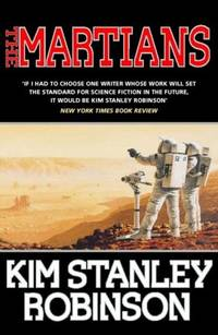 The Martians by Robinson, Kim Stanley