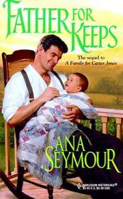 Father For Keeps (Harlequin Historical Series)