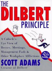 image of The Dilbert Principle: A Cubicle's-Eye View of Bosses, Meetings, Management Fads & Other Workplace Afflictions