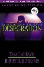 image of Desecration (Large Print): Antichrist Takes the Throne (Left Behind)