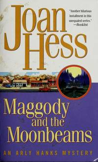 Maggody and the Moonbeams by Joan Hess - 2003-03-04 - from Books Express and Biblio.com