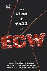 The Rise & Fall of ECW: Extreme Championship Wrestling (WWE)
