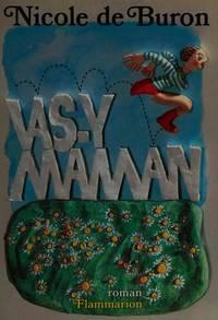 Vas-Y, Maman!: Roman