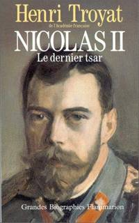 NICOLAS II. LE DERNIER TSAR