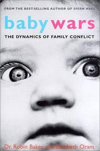 Baby Wars: The Dynamics of Family Conflict