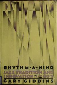 RHYTHM -A-NING JAZZ TRADITION AND INNOVATION IN THE 80'S