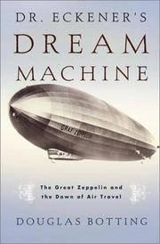 Dr Eckener's Dream Machine