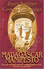 Madagascar Manifesto, The Child of the Light, Child of the Journey,  Children of the Dusk