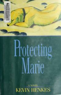 Protecting Marie by  Kevin Henkes - Hardcover - from Better World Books  and Biblio.com