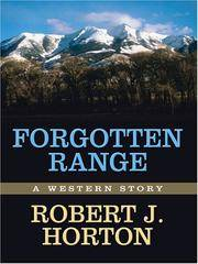 Forgotten Range by  R.J Horton - Hardcover - 2007 - from Anybook Ltd (SKU: 7835196)