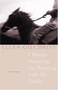 I Rhoda Manning, Go Hunting With My Daddy