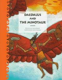 Daedalus and the Minotaur (Tales of Ancient Lands Series)